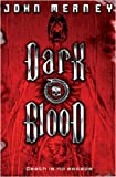 DARK BLOOD (Gollancz S.F.) (0575079614) by Meaney, John