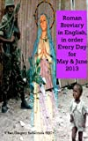 Roman Breviary: in English, in Order, Every Day for May & June 2013
