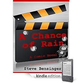 A Chance of Rain: A Comic Novel eBook: Steve Bensinger