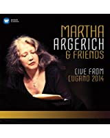 Martha Argerich and Friends Live from the Lugano Festival 2014