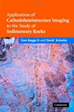 img - for Application of Cathodoluminescence Imaging to the Study of Sedimentary Rocks book / textbook / text book