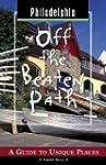 Philadelphia Off the Beaten Path: A G...