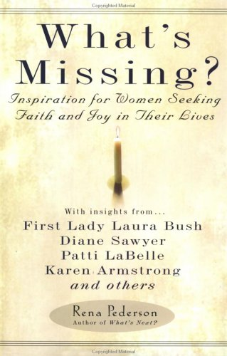 What's Missing? Inspiration for Women Seeking Faith and Joy in Their Lives