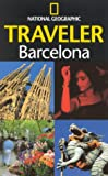 National Geographic Traveler: Barcelona (0792279026) by National Geographic Society