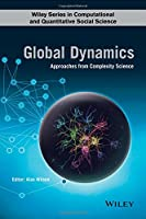 Global Dynamics: Approaches from Complexity Science