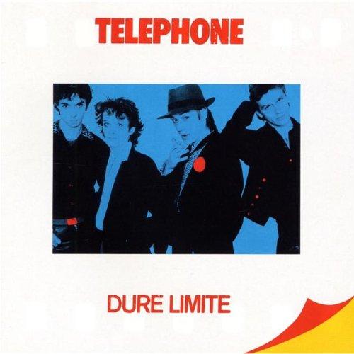 Telephone – Dure Limite (1982) [FLAC]