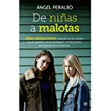De ni?as a malotas (Paperback)(Spanish) - Common