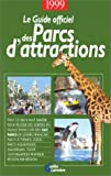 echange, troc COLLECTIF - Guide officiel des parc d'attractions
