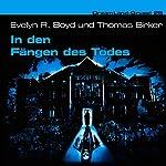 In den Fängen des Todes (Dreamland Grusel 25) | Evelyn R. Boyd,Thomas Birker