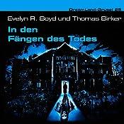 In den Fängen des Todes (Dreamland Grusel 25) | Evelyn R. Boyd, Thomas Birker