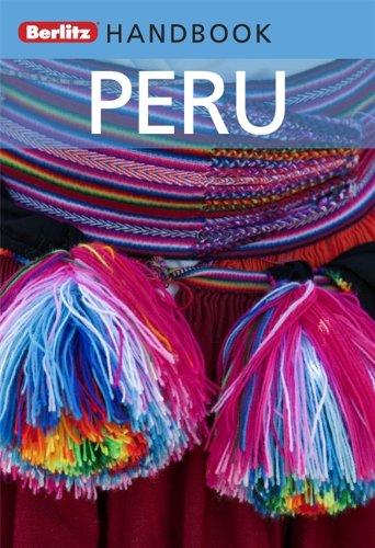 Peru: Berlitz Handbook (Berlitz Handbooks)