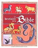 echange, troc Sophie Furlaud, Jérôme Brasseur - Le bestiaire de la Bible