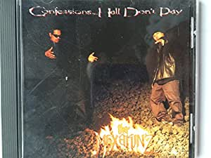 Confessions: Hell Don't Pay
