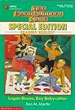 Logan Bruno, Boy Baby-sitter (Baby-Sitters Club Special) (059047118X) by Martin, Ann M.
