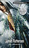 James Patterson Maximum Ride: Nevermore