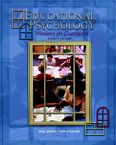 Educational Psychology: Windows on Classrooms with...