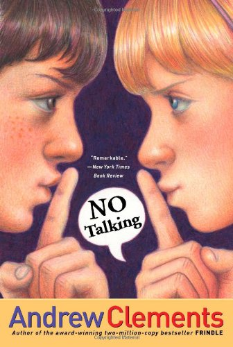 No Talking: Andrew Clements, Mark Elliott: 9781416909842: Amazon.com: Books