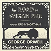 The Road to Wigan Pier | [George Orwell]