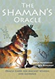 img - for The Shaman's Oracle: Oracle Cards for Ancient Wisdom and Guidance book / textbook / text book