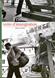 France, terre d'immigration (Decouvertes Gallimard) (French Edition) (2070534855) by Temime, Emile