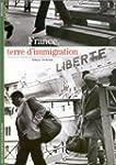 FRANCE TERRE D'IMMIGRATION