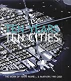 Ten years- ten cities:the work of Terry Farrell & Partners- 1991-2001
