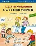 1, 2, 3 im Kindergarten: 1, 2, 3 � l'...