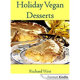 Holiday Vegan Desserts (Holiday Vegan Cookbooks) (English Edition)
