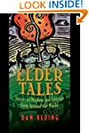 Elder Tales: Stories of Wisdom and Co...