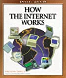How the Internet Works: Special Edition (1562765523) by Gralla, Preston