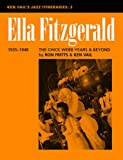 Ron Fritts Ken Vail's Jazz Itineraries: Ella Fitzgerald - The Chick Webb Years and Beyond Pt.2 (Ken Vail's Jazz Itineraries, 3)