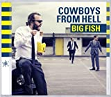Big Fish by Cowboys From Hell (2012-05-08)