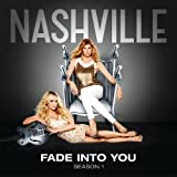 Fade Into You [feat. Sam Palladio, Clare Bowen]