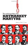 Autobiographies of the Haymarket Martyrs