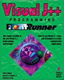 img - for Visual J++ Programming FrontRunner: The Quickest Way to Learn Visual J++, Microsoft's New Java Programming Tool book / textbook / text book