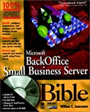 Microsoft BackOffice Small Business Server Bible (0764532103) by William C. Jeansonne