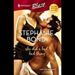 She Did a Bad, Bad Thing | Stephanie Bond