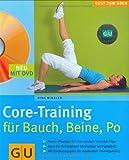 Core-Training für Bauch, Beine, Po (mit DVD) (GU Multimedia)