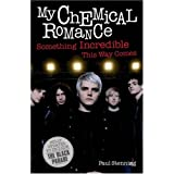 """My Chemical Romance"": Something Incredible This Way Comesby Paul Stenning"