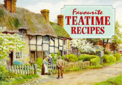 Favourite Teatime Recipes by Carole Gregory, A. R. Quinton  (Illustrator)