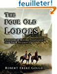 The Four Old Lodges: Founders of Mode...