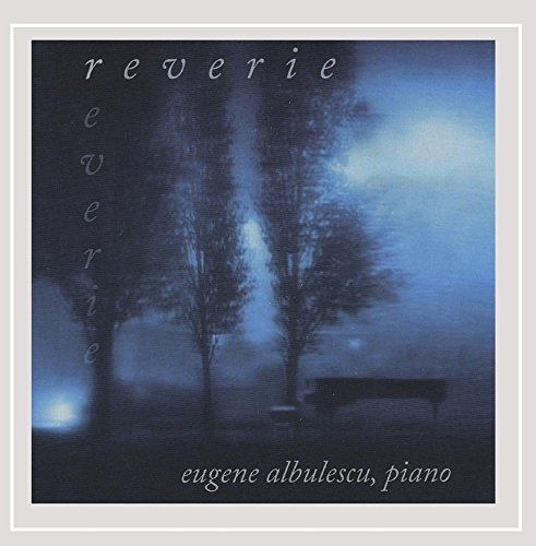 CD : EUGENE ALBULESCU - Reverie
