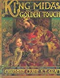 img - for [(King Midas and the Golden Touch )] [Author: Charlotte Craft] [Dec-2003] book / textbook / text book