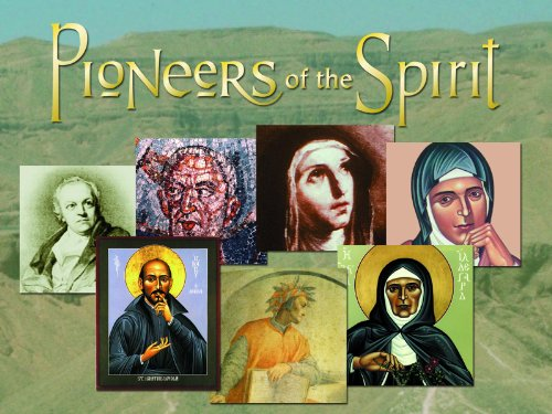 Pioneers of the Spirit
