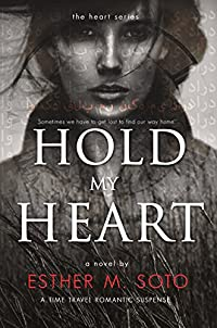 Hold My Heart by Esther M. Soto ebook deal