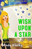 Wish Upon a Star (As You Wish Series) (Volume 3)