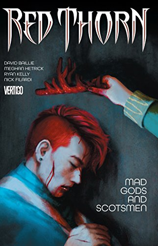 Red Thorn Vol. 2 Mad Gods and Scotsmen [Baillie, David] (Tapa Blanda)