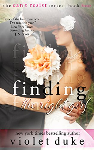 Free Download Finding the Right Girl: Sullivan Brothers Nice GUY Spin-Off Novel, Book #4 (CAN'T RESIST) by