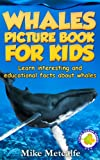 img - for Whales for Kids: Learn Interesting Whale Facts, a Picture Book About Whales for Children (Living Ocean Series) book / textbook / text book