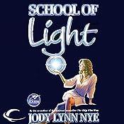 School of Light: The Dreamland, Book 2 | Jody Lynn Nye